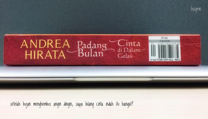 Tentang Buku: Padang Bulan & Cinta di Dalam Gelas (sebuahdwilogi)