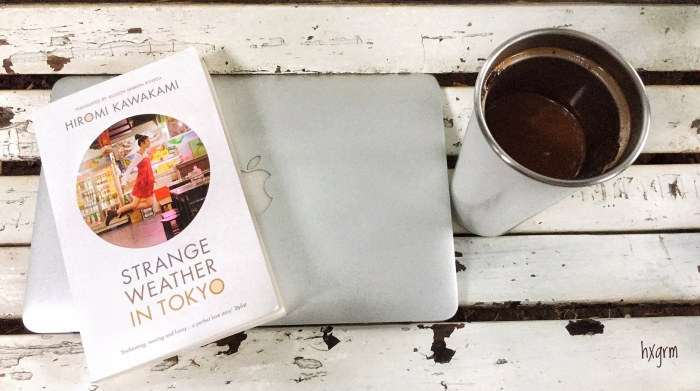 Tentang Buku: Strange Weather in Tokyo (HiromiKawakami)