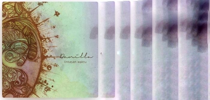 Tentang Lintasan Waktu (album keduaDanilla)